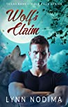 Wolf's Claim (Texas Ranch Wolf Pack #2)