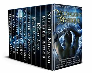 Moonlight Mystique: A Limited-Edition Collection of Fantasy Paranormal Romances