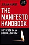 The Manifesto Handbook: 95 Theses on an Incendiary Form