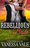 Their Rebellious Bride (Bridgewater Ménage, #10)