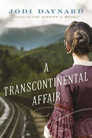 A Transcontinental Affair by Jodi Daynard