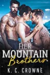 Her Mountain Brothers