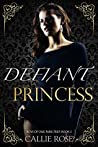 Defiant Princess (Boys of Oak Park Prep, #2)