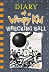 Wrecking Ball (Diary of a Wimpy Kid, #14) by Jeff Kinney