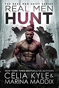 Real Men Hunt (Real Men Shift, #7)