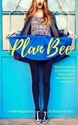 Plan Bee (Bee Stings Book 3)