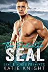 The Protective SEAL by Katie Knight