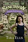 The Secret of Sanctuary (Samantha Wolf Mysteries #11)