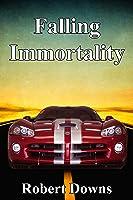 Falling Immortality (Casey Holden, Private Investigator #1)