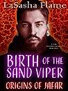 Birth of the Sand Viper: Origins of Jafar (Dark Immortal Flames, #0.5)