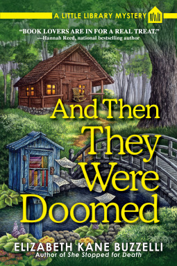 And Then They Were Doomed: A Little Library Mystery