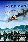 Deathtrap (Expeditionary Force Mavericks)