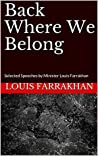 Back Where We Belong: Selected Speeches by Minister Louis Farrakhan