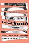 My Friend Anna: T...