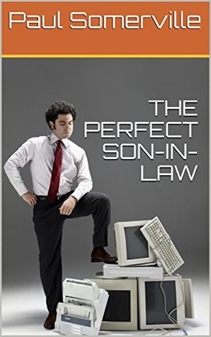 THE PERFECT SON-IN-LAW