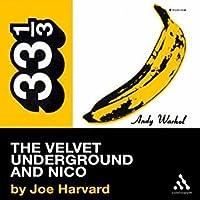 Velvet Underground's The Velvet Underground and Nico (33 1/3)