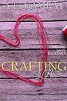 Crafting Love (Wine & Furniture Series Book 1)