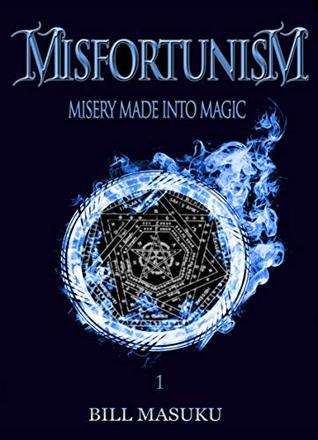 Misfortunism (Misfortunism Series Book 1)