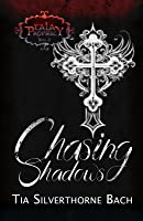 Chasing Shadows (Tala Prophecy, #2)