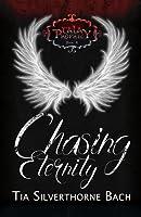 Chasing Eternity (Tala Prophecy, #4)