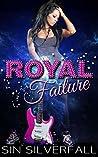 Royal Failure: A Short Story
