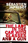 The Lady in the Car with Glasses and a Gun by Sébastien Japrisot