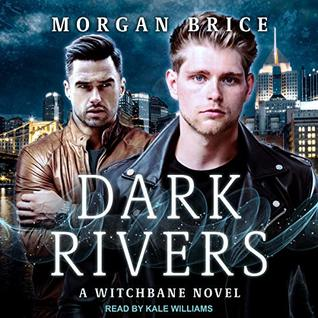 Dark Rivers by Morgan Brice
