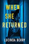 When She Returned by Lucinda Berry