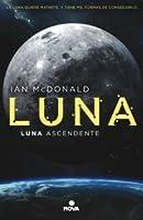 Luna ascendente (Luna #3)