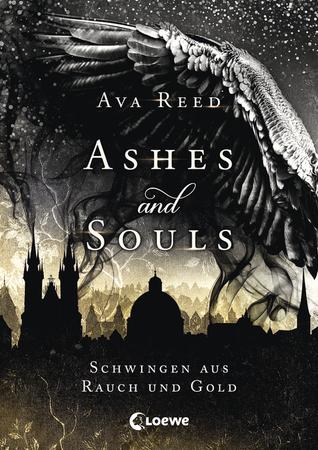 Schwingen aus Rauch und Gold (Ashes and Souls #1)