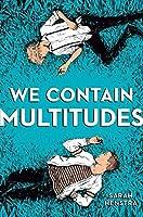 We Contain Multitudes