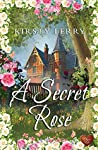 A Secret Rose (Cornish Secrets #1)