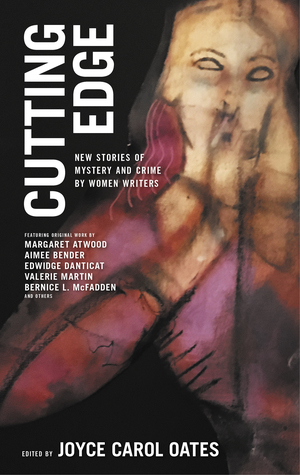 Cutting Edge: New Stories of Mystery and Crime by Women Writers