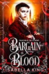 Bargain in Blood (The Phantom of the Academy, #2)