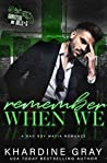 Remember When We (Gangsters and Dolls, #3)