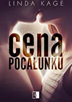 Cena pocałunku (Forbidden Men, #1)