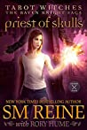 Priest of Skulls (Tarot Witches: The Raven Knights Saga #2)