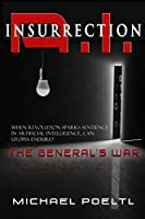 The General's War (A.I. Insurrection #1)