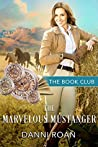 The Marvelous Mustanger (The Book Club)