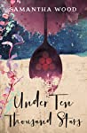 Under Ten Thousand Stars