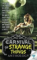 Carnival Of Strange Things (Creepiest Show On Earth)