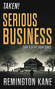 Serious Business (Taken! #9)