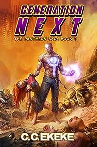 Generation Next (The Pantheon Saga, #3)
