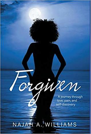 Forgiven: A Journey Through Love, Pain, and Self-Discovery