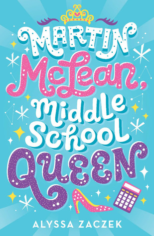 Martin McLean, Middle School Queen