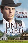 Cowboy Preacher: The Cowboys (Glory, Montana Book 7)