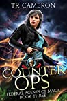 Counter Ops (Federal Agents of Magic, #3)