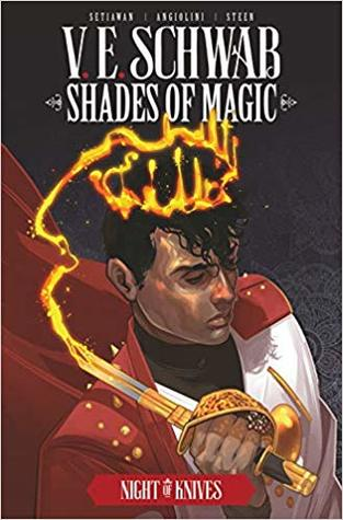 Shades of Magic Vol. 2: Night of Knives