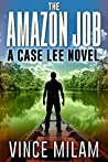 The Amazon Job (Case Lee #4)