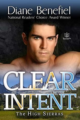 Clear Intent (High Sierras Book 6)
